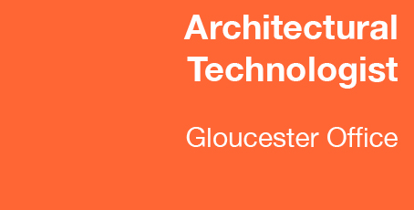 Architectural Technologist wanted for RRA Architects Gloucestershire Office